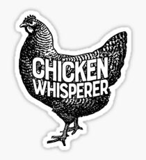 Chicken Whisperer Shirt Funny Farming Farm Poultry Gifts T-shirt for Farmers or Chicken Lovers Sticker