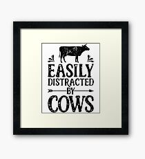 Easily Distracted By Cows Shirt Funny Farming Farm Gifts T-shirt for Farmers or Cow Lovers Framed Print