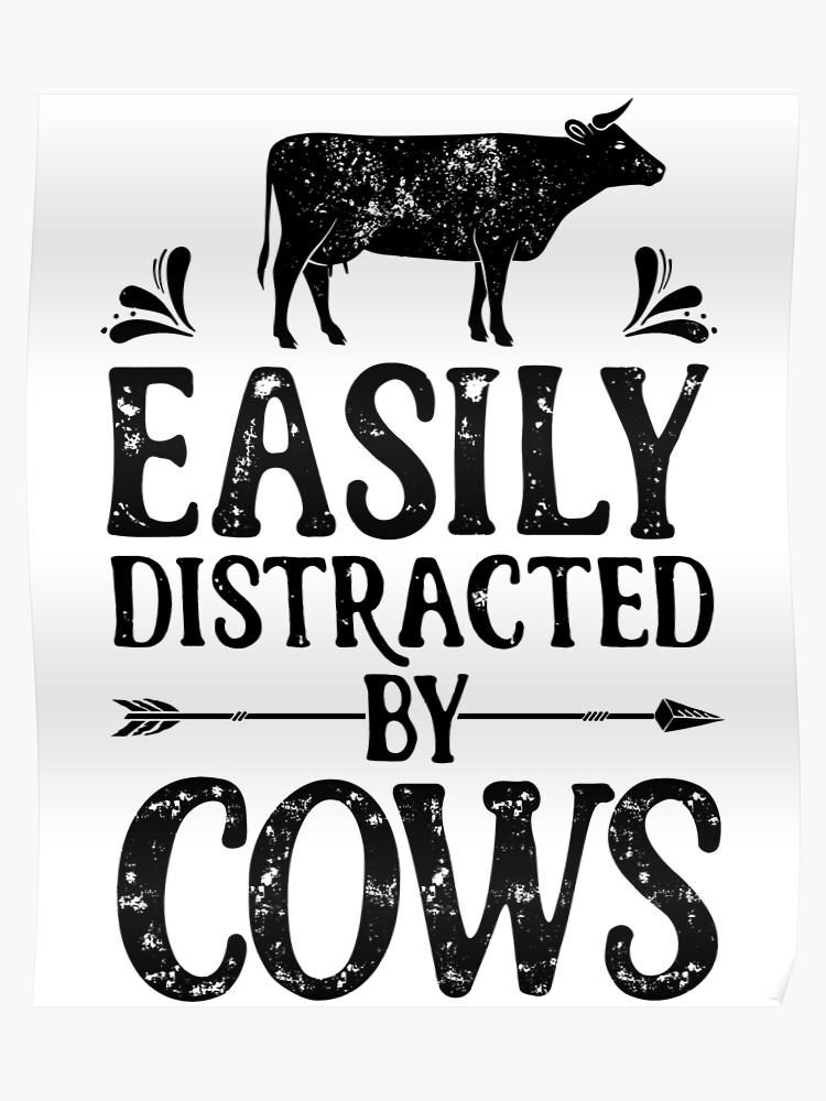 bb4aad069c Easily Distracted By Cows Shirt Funny Farming Farm Gifts T-shirt for  Farmers or Cow