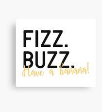 Fizz Buzz Canvas Print