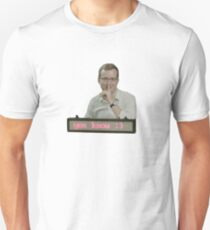 mbmbam - you know ;)  Unisex T-Shirt