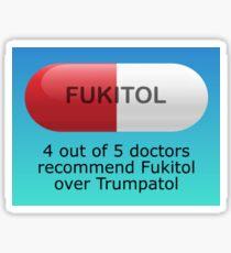 Medication for American Politics, FUKITOL, Futility, Politics, Tablets Sticker