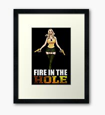 Hot Girl Fire in the Hole Framed Print
