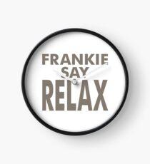 FRANKIE SAY RELAX Clock
