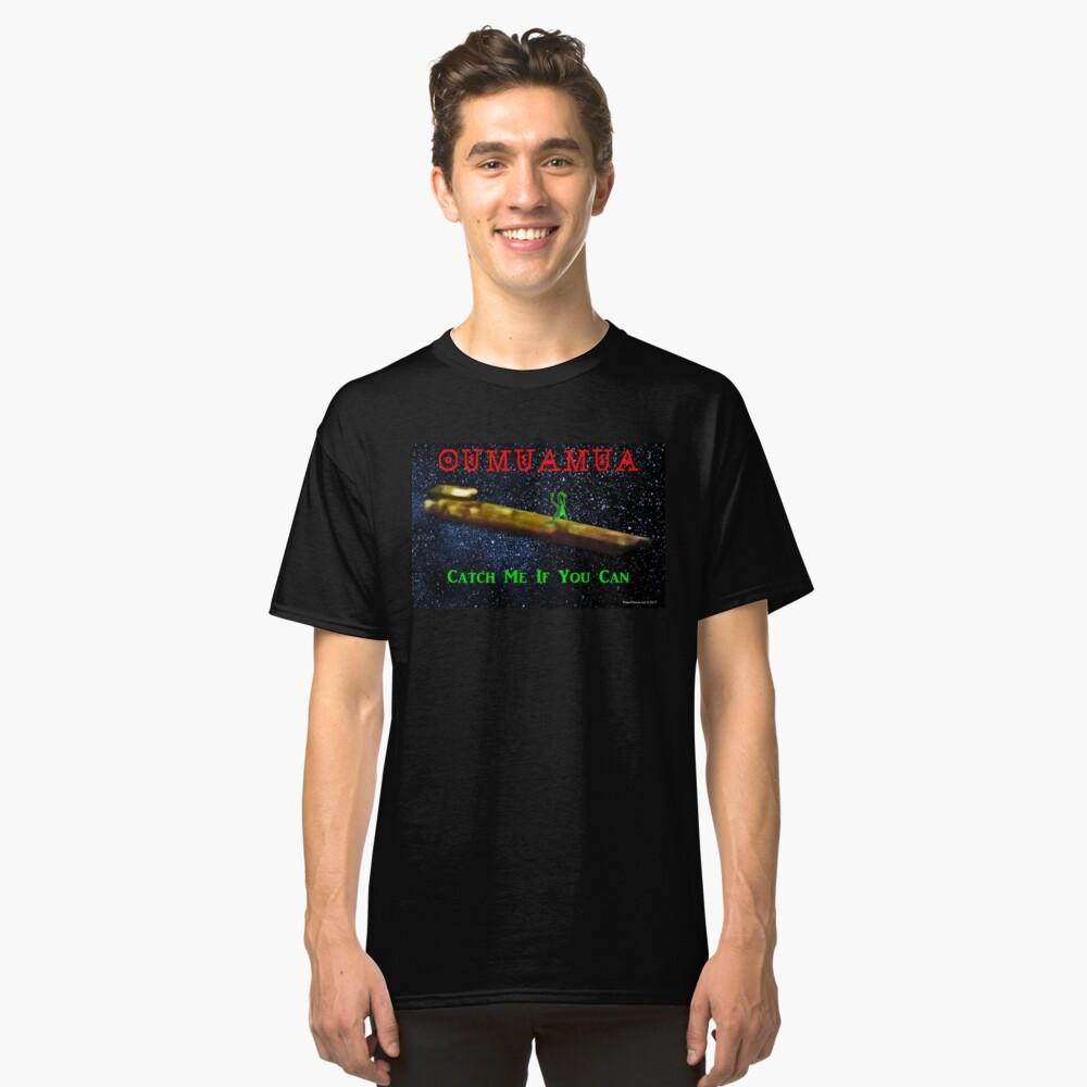 Chasing Oumuamua Classic T-Shirt Front