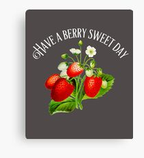 Strawberries with Positive Message Canvas Print