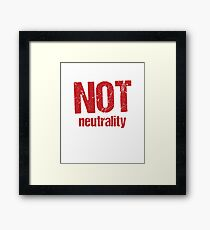 Not Neutrality - Save The Internet Framed Print