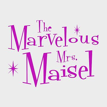 MRS MAISEL by wexler