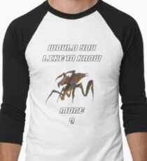 Would you like to know more? T-Shirt