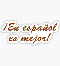 En español es mejor Sticker