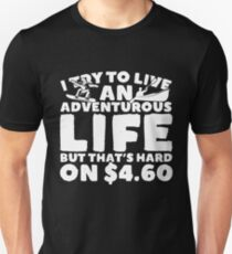 I Try To Live An Adventurous Life Kayaking T-Shirt