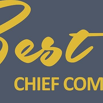 BEST CHIEF COMMANDER by indicaate