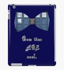 """Bow Ties ARE Cool."" - Dr. Who (image + quote) iPad Case/Skin"