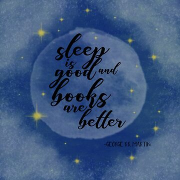 sleep is good, he said, and books are better by culturetime