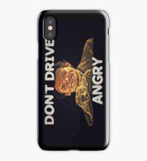 Don't Drive Crazy iPhone Case/Skin