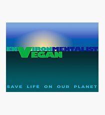 environMENTALIST VEGAN. Photographic Print