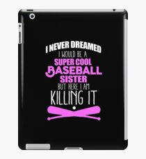 I'm A Super Cool Baseball Sister iPad Case/Skin