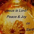 Jesus Is Lord by R&PChristianDesign &Photography