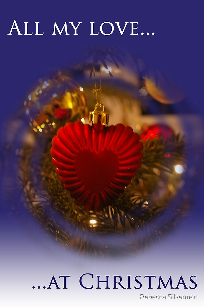 Christmas Card - All my love at Christmas (blue) by Rebecca Silverman