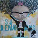 So Demanding, #92 by JenPriceDavis