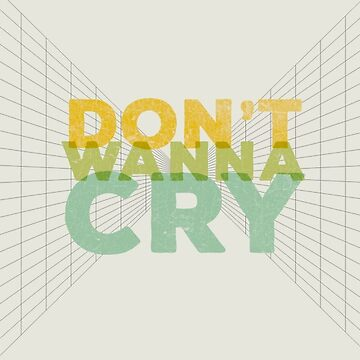 DON'T WANNA CRY by hwanghaes