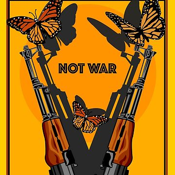 MAKE PEACE NOT WAR by theoatman