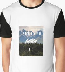 Forever Killin it Graphic T-Shirt