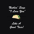 Taco Love! by Mark Wade