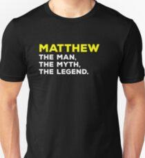 MATTHEW The Man, The Myth, The Legend Gift T-Shirt Men Boys T-Shirt