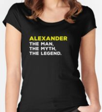 ALEXANDER The Man, The Myth, The Legend Gift T-Shirt Men Boys Women's Fitted Scoop T-Shirt
