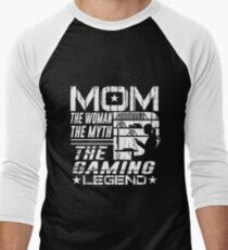 Mom The Woman The Myth The Gaming Legend Mother Shirt T-Shirt