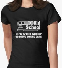 E30 Life's too short to drive boring cars - White Women's Fitted T-Shirt