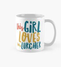 THIS GIRL LOVES HER LURCHER Mug