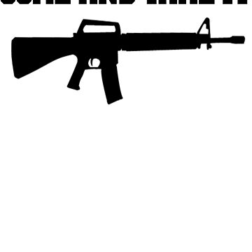 Come And Take It AR15 Assault Rifle Shirt by nojoketyler