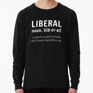 6191fd14f Liberal Noun Definition - Funny Conservative Design