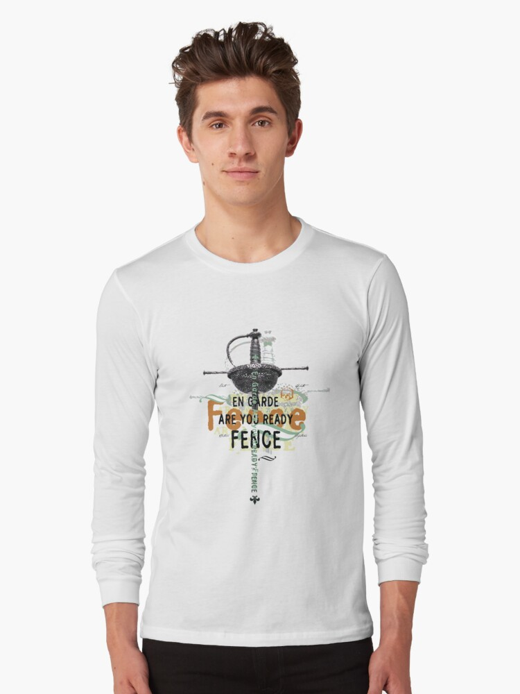 Ready…Fence! Long Sleeve T-Shirt Front