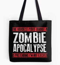 Zombie Apocalypse EXCITMENT Tote Bag