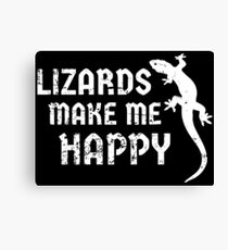 Lizards Make Me Happy Herpetology Design for Reptile Lovers Canvas Print