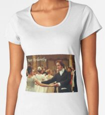 Pride and Prejudice - Most ardently Women's Premium T-Shirt