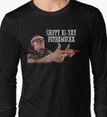 Chip Chipperson - Chippy Ki-Yay Long Sleeve T-Shirt