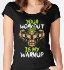 YOUR WKOROUT IS MY WARMUP Women's Fitted Scoop T-Shirt