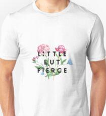 Little But Fierce Unisex T-Shirt