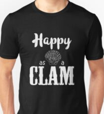 Happy As A Clam Unisex T-Shirt