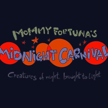 Mommy Fortuna's Midnight Carnival by AngryMongo