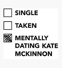 Mentally dating Kate McKinnon Photographic Print