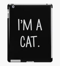 I'm A Cat iPad Case/Skin