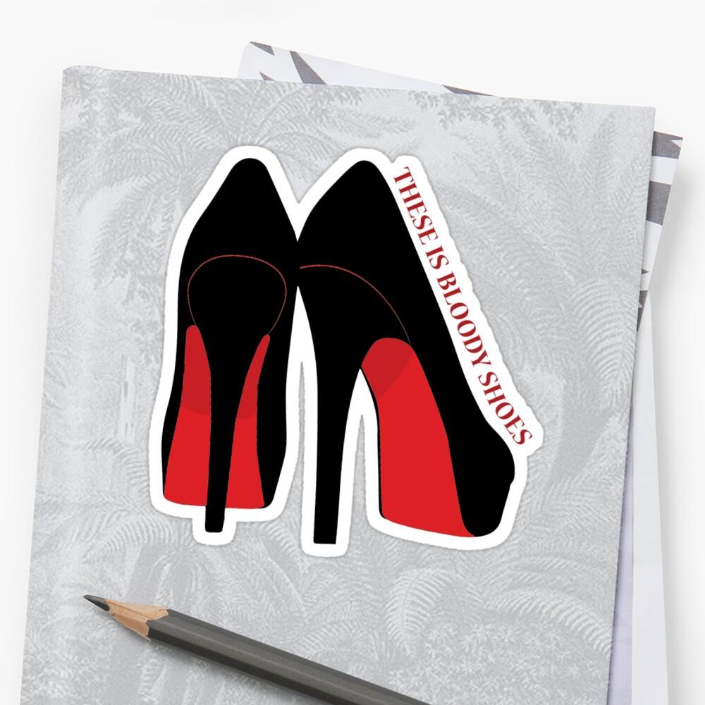 44edb8db5710 Bloody Shoes