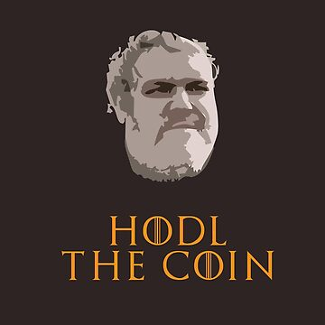 HODL THE COIN! HODL! by boosteta