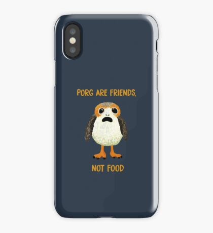 Porg Are Friends Not Food iPhone Case/Skin