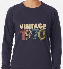 Jahrgang 1970 - 48. Geburtstag Leichtes Sweatshirt